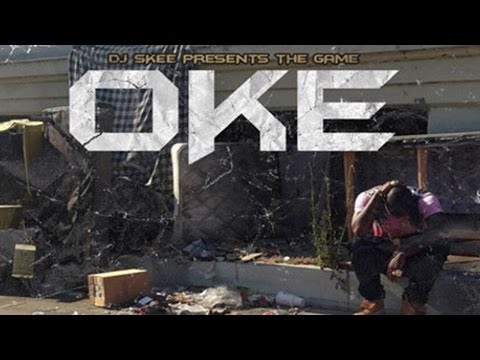 Game - Fuck a Bitch ft. Nipsey Hussle, Joe Moses & Elijah Blake [OKE]