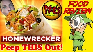 Moes Southwest Grill  Homewrecker Burrito Review! Peep THIS Out!