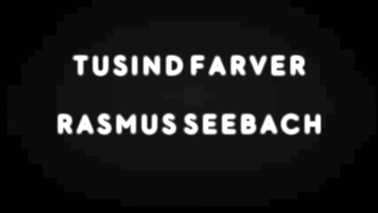 rasmus-seebach-tusind-farver-rasmus-seebach