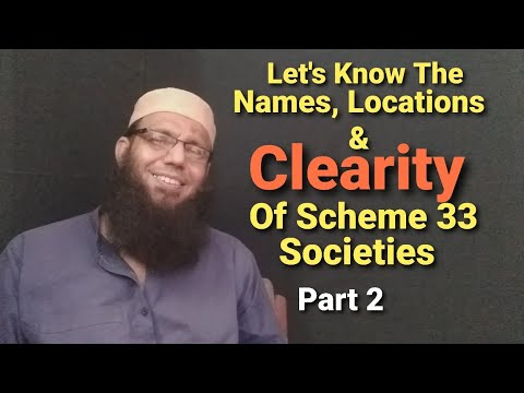 Scheme 33 Karachi Illegal & Legal Societies Names & Locations Part II With Shuja Khan