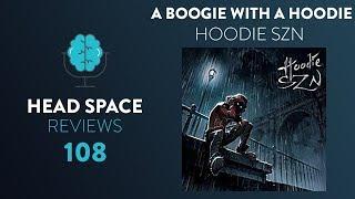 A Boogie Wit da Hoodie - Hoodie SZN - Full Album Review