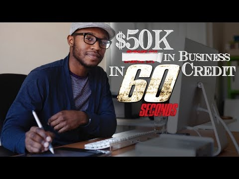 $50K in Business Credit in  60 Seconds | How to build business credit fast