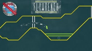 Flywrench Gameplay no commentary