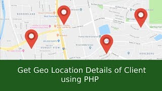 Get Geo Location Details of Client using PHP