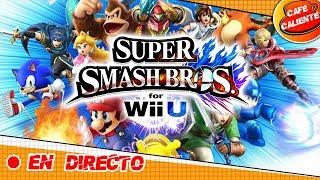 SUPER SMASH BROS Wii U CON TheLegendOfUri - EN DIRECTO