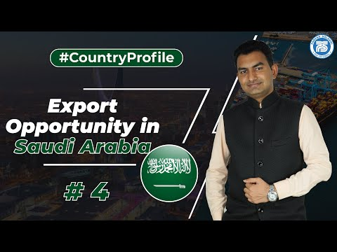 Export Opportunity in Saudi Arabia !! | How to Export in Saudi Arabia ?? | by Paresh Solanki