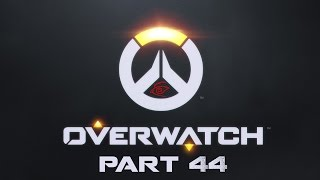 Overwatch Part 46