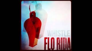 Whistle-flo rida (extreme bass boosted ...
