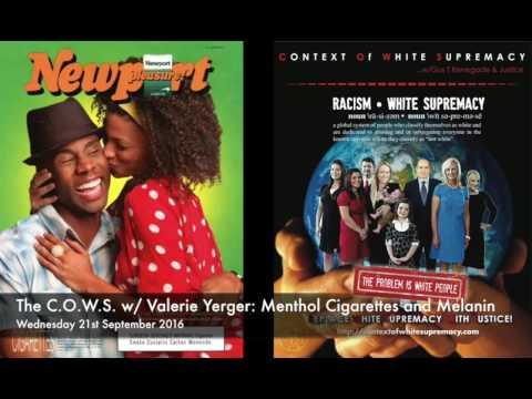 The C.O.W.S  with Valerie Yerger: Menthol Cigarettes and Melanin