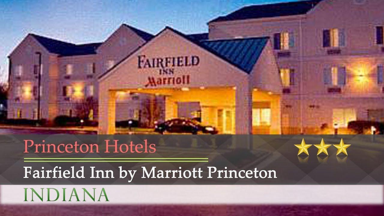 Fairfield Inn By Marriott Princeton Hotels Indiana