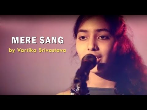 Mere Sang (Sunidhi Chauhan) - New York (by Vartika Srivastava) - SING DIL SE