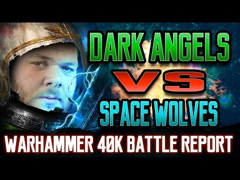 Dark Angels vs Space Wolves Warhammer 40k Battle Report Ep 69