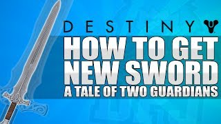 "Destiny: How To Get The INIFNITE BLADE ""New Sword"" / New Quest - Refer A Friend / All Details!"