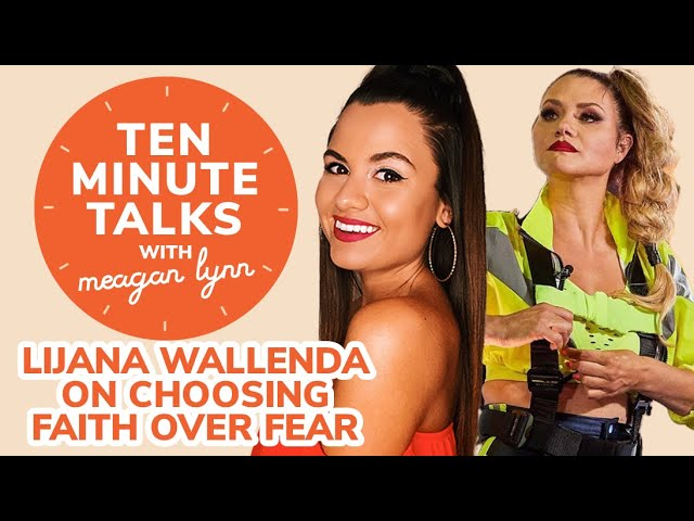 High Wire Walker Lijana Wallenda Talks Conquering Fears and Believing in Yourself