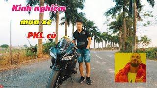 [Chia sẻ] KINH NGHIỆM mua xe PKL cũ các bạn CẦN PHẢI BIẾT - Motovlog CBR600