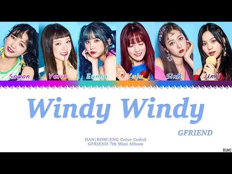 GFRIEND (여자친구) - 'Windy Windy' (바람 바람 바람)  Lyrics Color Coded [HAN/ROM/ENG]