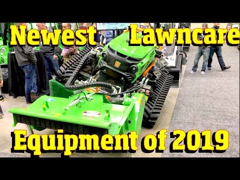The Newest tools, Mowers & Equipment for Lawn care in 2019