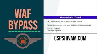Windows WAF Bypass | Tuitorial video | CSPSHIVAM
