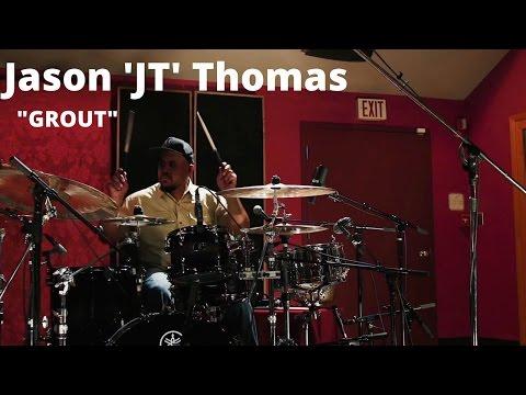 "Jason 'JT' Thomas ""Grout"""