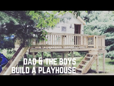 Dad & the boys build an Epic Playhouse (Part 1 of 2)