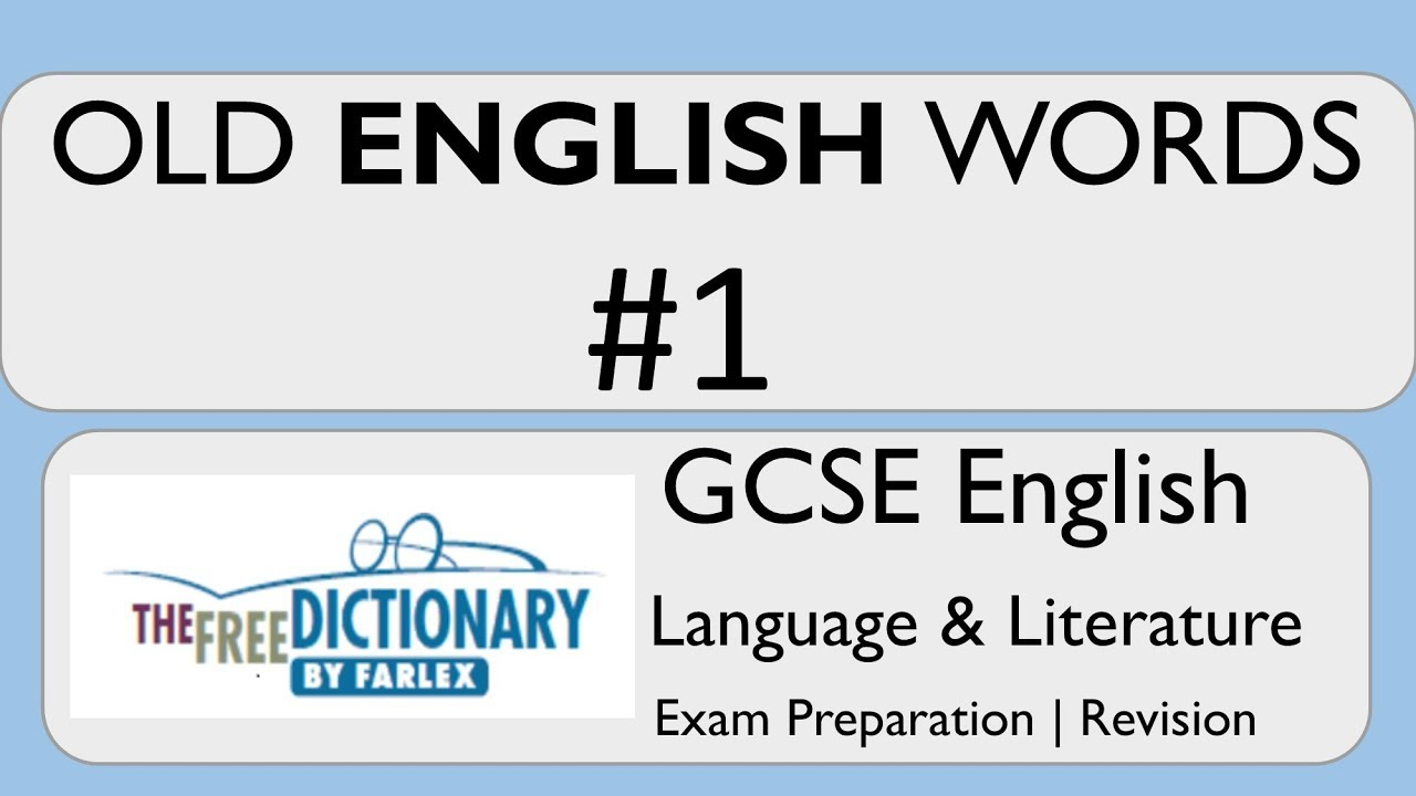 GCSE English Language & Literature - Old English Words - Exam Preparation -  Vocabulary #1