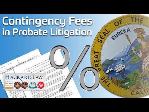 Can I Hire A Contingency Fee Lawyer in Probate and Trust Litigation?