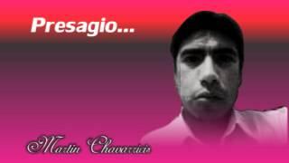 Martin Chavarricis - Presagio