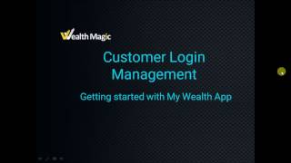 Customer My Wealth Login Management