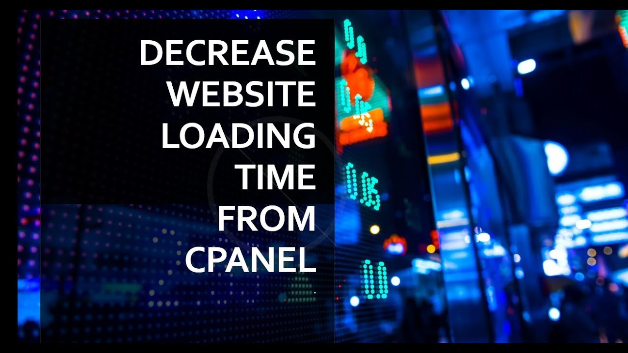 Decrease Website Loading time from Cpanel | Cpanel Tutorial | Bangla