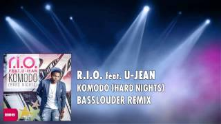 R.I.O. feat. U-Jean - Komodo (Hard Nights) (Basslouder Remix)