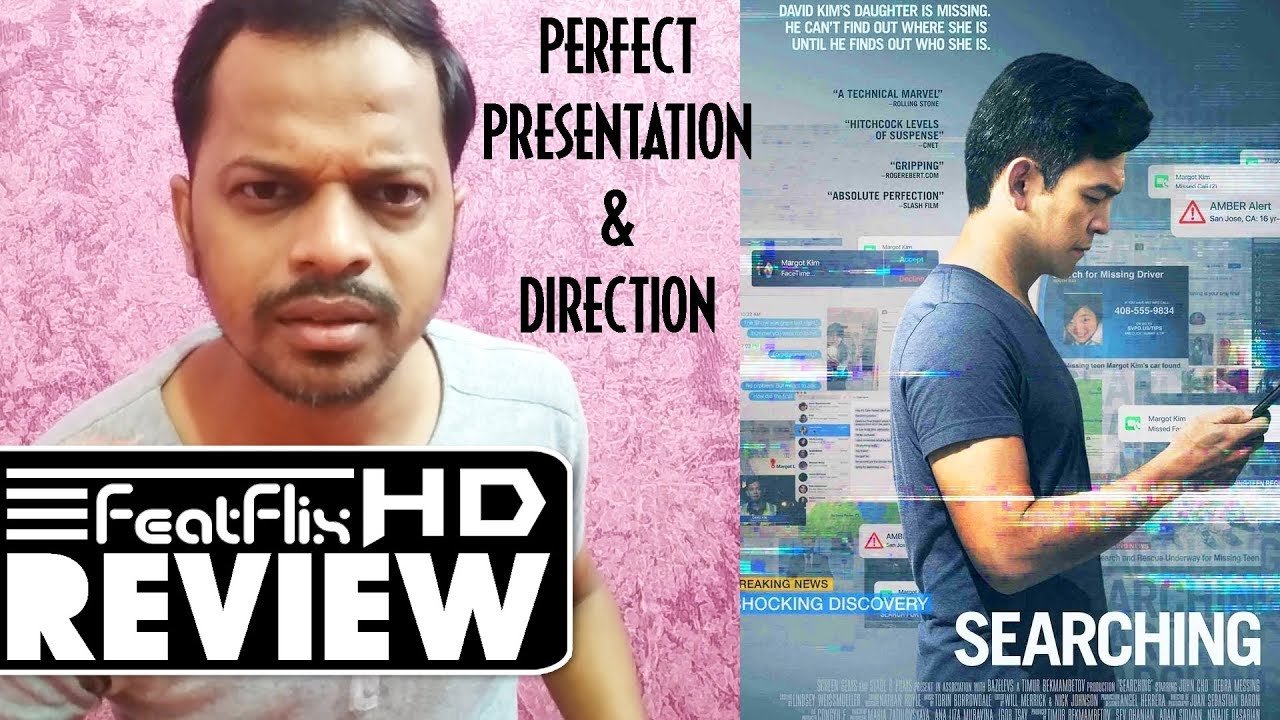 Searching (2018) Drama, Mystery, Thriller Movie Review In Hindi   FeatFlix