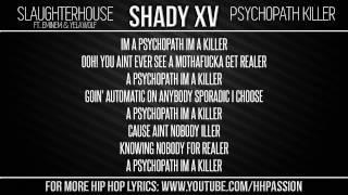 Slaughterhouse - Psychopath Killer ft. Eminem & Yelawolf [Lyrics]