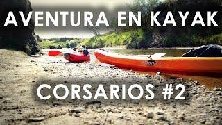 Aventura en Kayak por el Rio Sauce Chico Travesía Corsarios #2