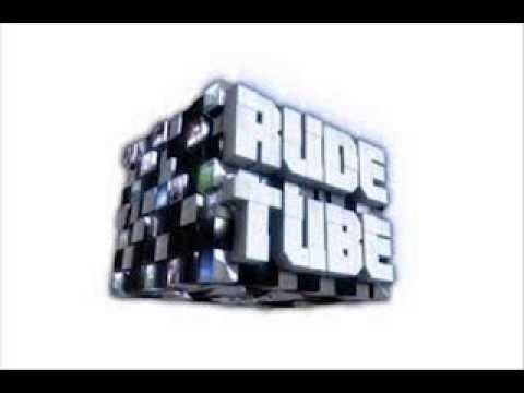 Rude Tube (Intro)