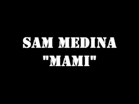 Sam Medina Mami