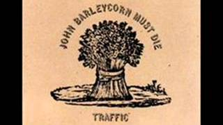Traffic - Glad / Freedom Rider  - John Barleycorn Must Die (July 1970)