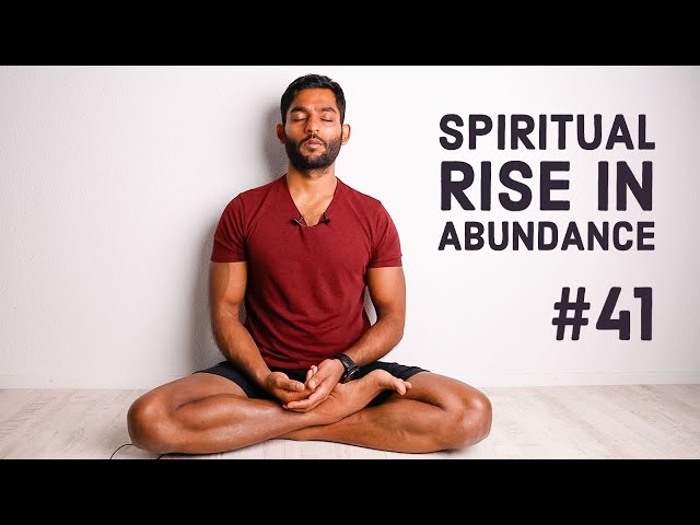 #41. Spiritual rise in Abundance, NOT scarcity | Vigyan Bhairav Tantra
