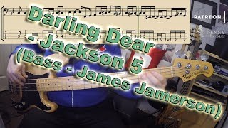 Jackson 5 - Darling Dear [BASS COVER] - with notation and tabs