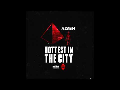 Aiden London - Hottest In The City