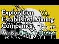 Exploration Vs. Established Mining Companies - WWD Ep. 32 (Weekly Wealth Digest)