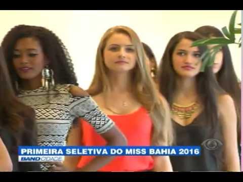 """Band Cidade - """"Primeira seletiva do Miss Bahia 2016"""""""