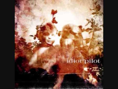 Idiot Pilot -