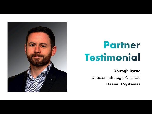 Partner Testimonial - Dassault Systèmes - Darragh Byrne