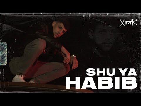 XIDIR – SHU YA HABIB (Official Video)