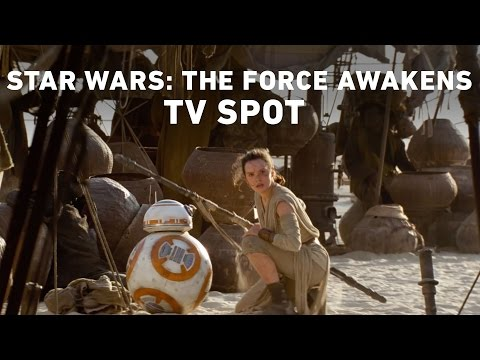 Star Wars: The Force Awakens TV Spot (Official) from YouTube · Duration:  46 seconds