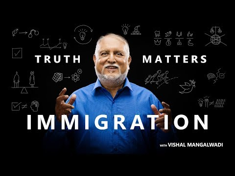 1. Why the West Attracts Immigrants - Truth Matters - Vishal Mangalwadi