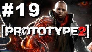 Prototype 2 Walkthrough Part 19 (HD 720p)