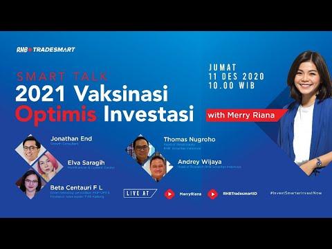 RHB Smart Talk - 2021 Vaksinasi Optimis Investasi with Merry Riana & RHB Sekuritas Indonesia