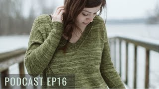 Podcast EP16 - The Blue Mouse Podcast - Knitting Podcast