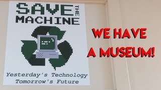 Save the Machine Has A Museum - Save the Machine Episode 5